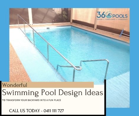 Wonderful Swimming Pool Design Ideas to Transform Your Backyard Into a Fun Place